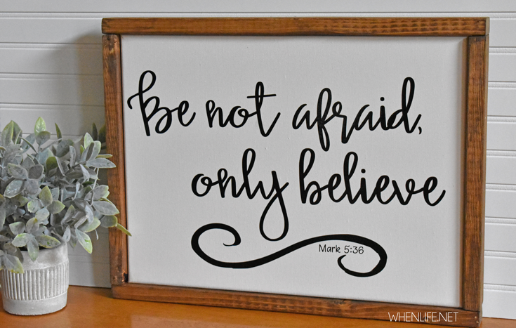 Be not afraid…