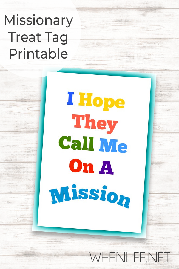I Hope They Call Me On a Mission Treat Tag