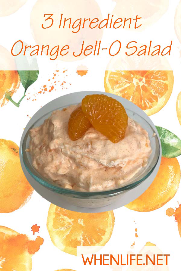 3 Ingredient Orange Jell-O Salad